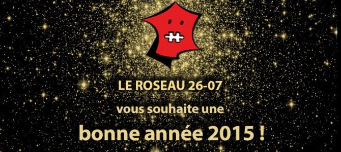 Le Roseau vous souhaite une bonne année 2015