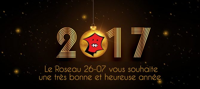 Le Roseau vous souhaite une bonne année 2017